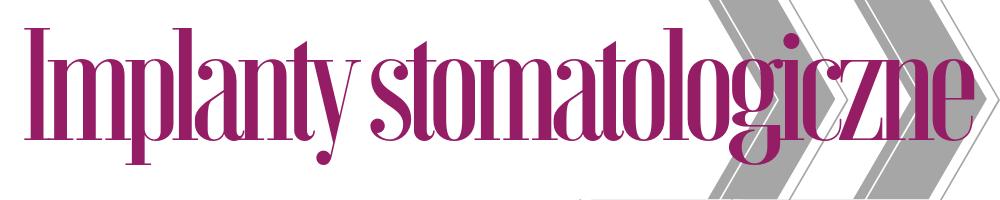Implanty - stomatologia